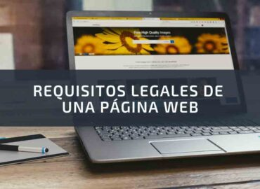 REQUISITOS LEGALES DE UNA PAGINA WEB