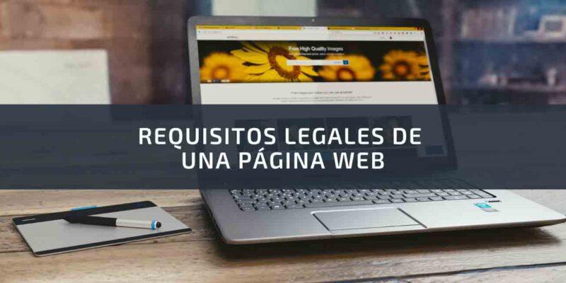 REQUISITOS LEGALES DE UNA PAGINA WEB