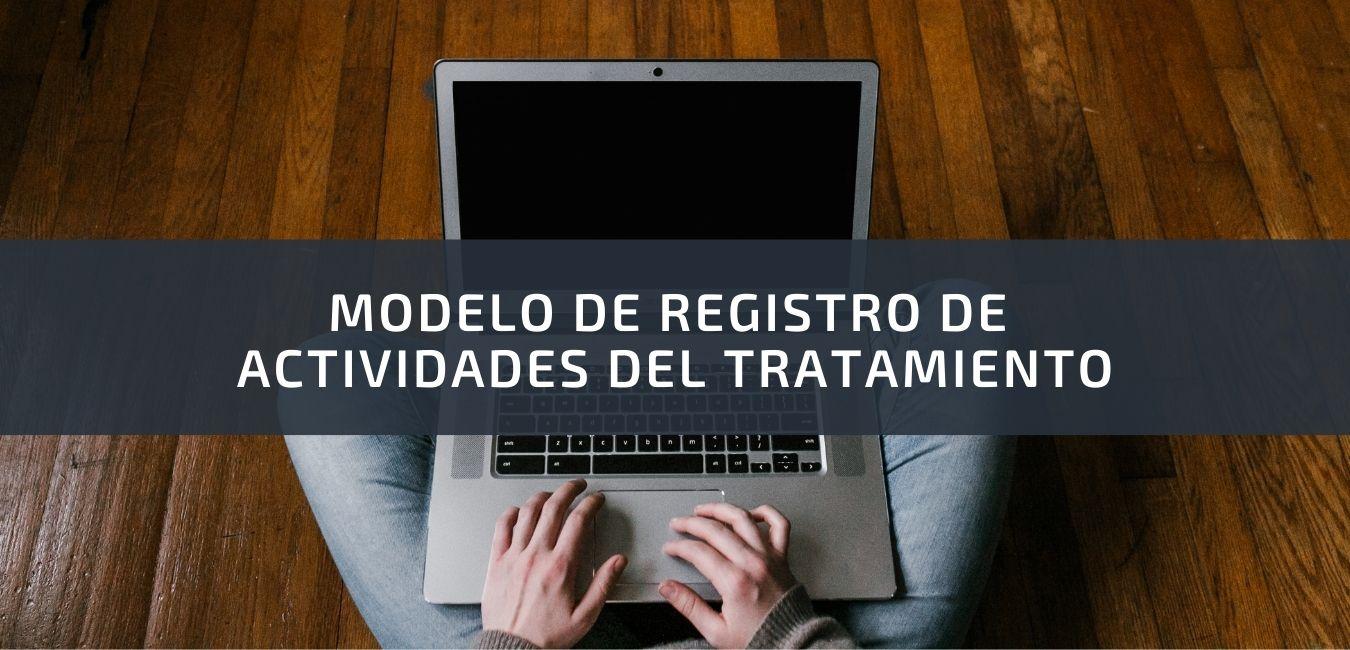 modelo de registro de actividades de tratamiento