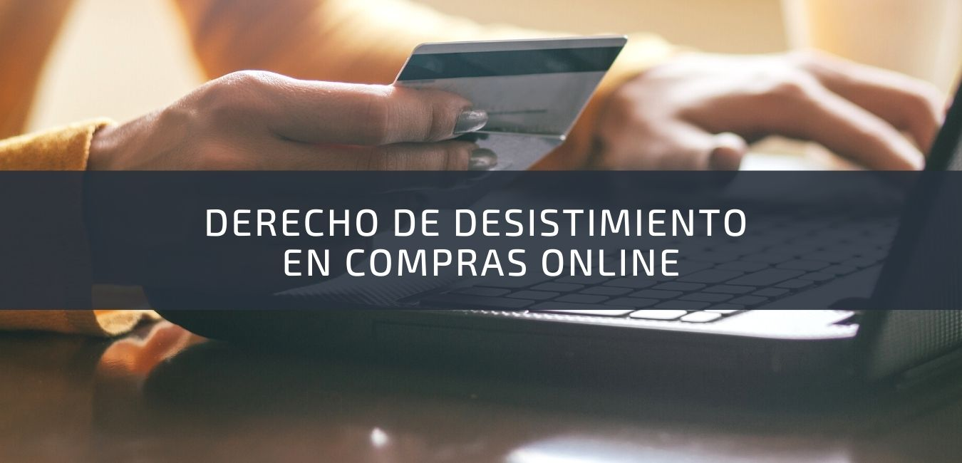 derecho de desistimiento en compra online